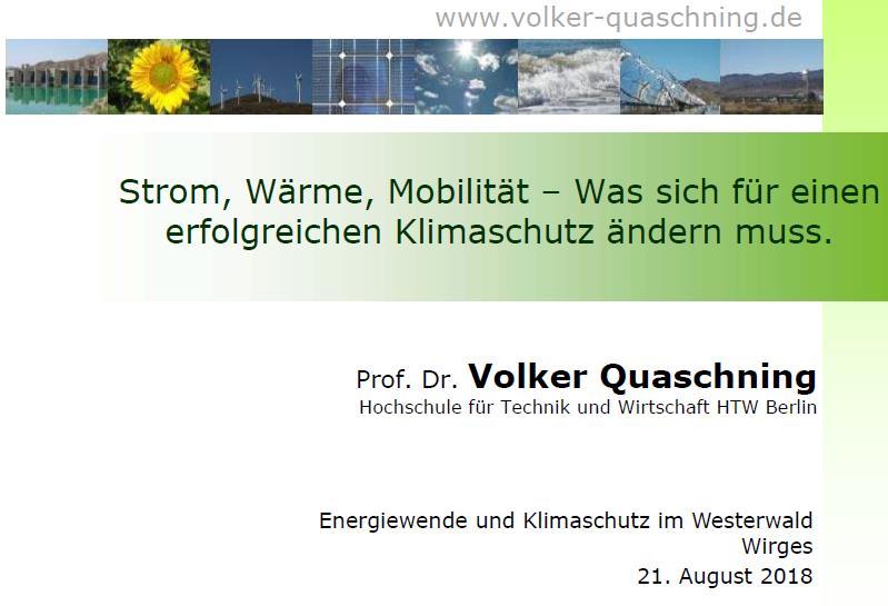 Vortrag Prof. Dr. Volker Quaschning: Strom, Wärme, Mobilität – Was sich für einen erfolgreichen Klimaschutz ändern muss.
