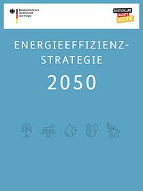 Energieeffizientsstrategie 2050 der Bundesregierung